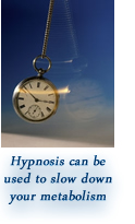Hypnosis can educe your metabolic rate