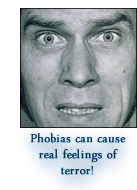 Phobias create measurable feelings of fear